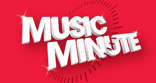 Music Minute